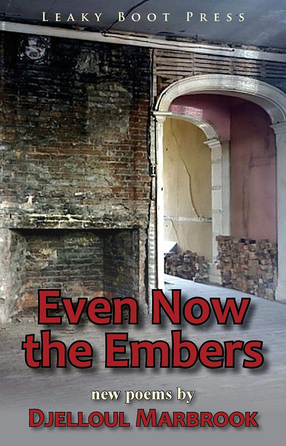 even now the embers